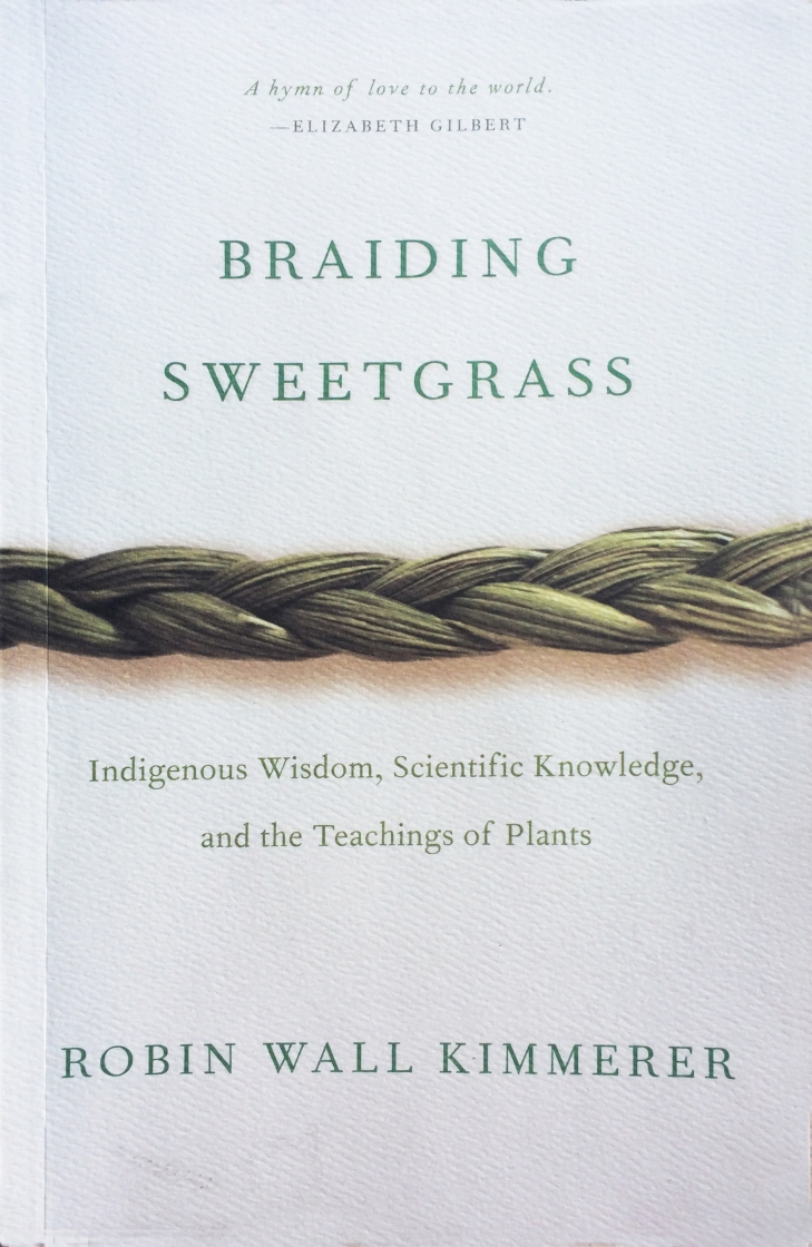 kimmerer_2013_braiding sweetgrass